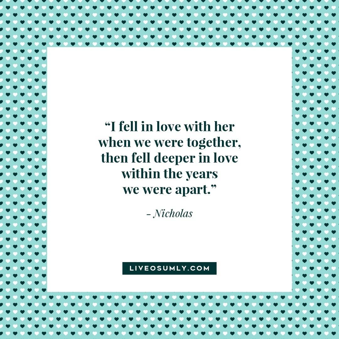 11. Surviving Long Distance Relationship Quotes - - Nicholas Quote