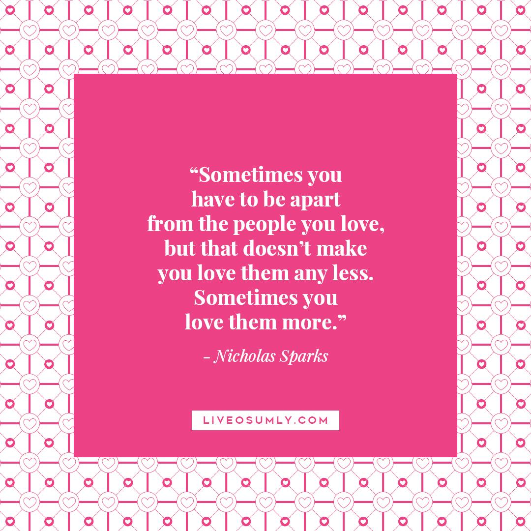 12. Surviving LDR Quotes - Nicholas Sparks Quote