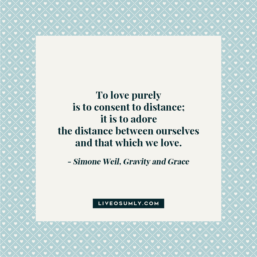 34. LDR Quotes for Her - Simone Weil Quote