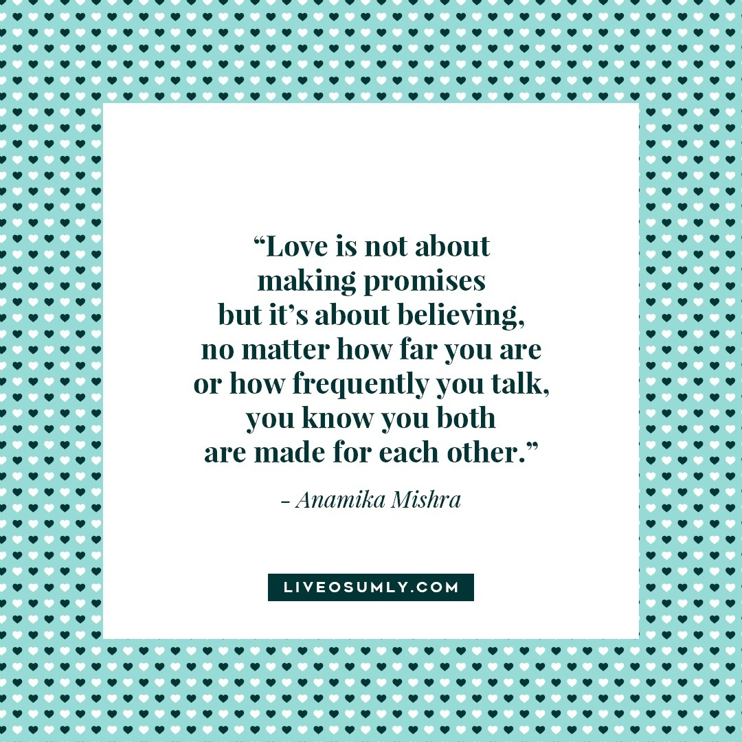 41. Surviving Long Distance Relationship Quotes - Anamika Mishra Quote