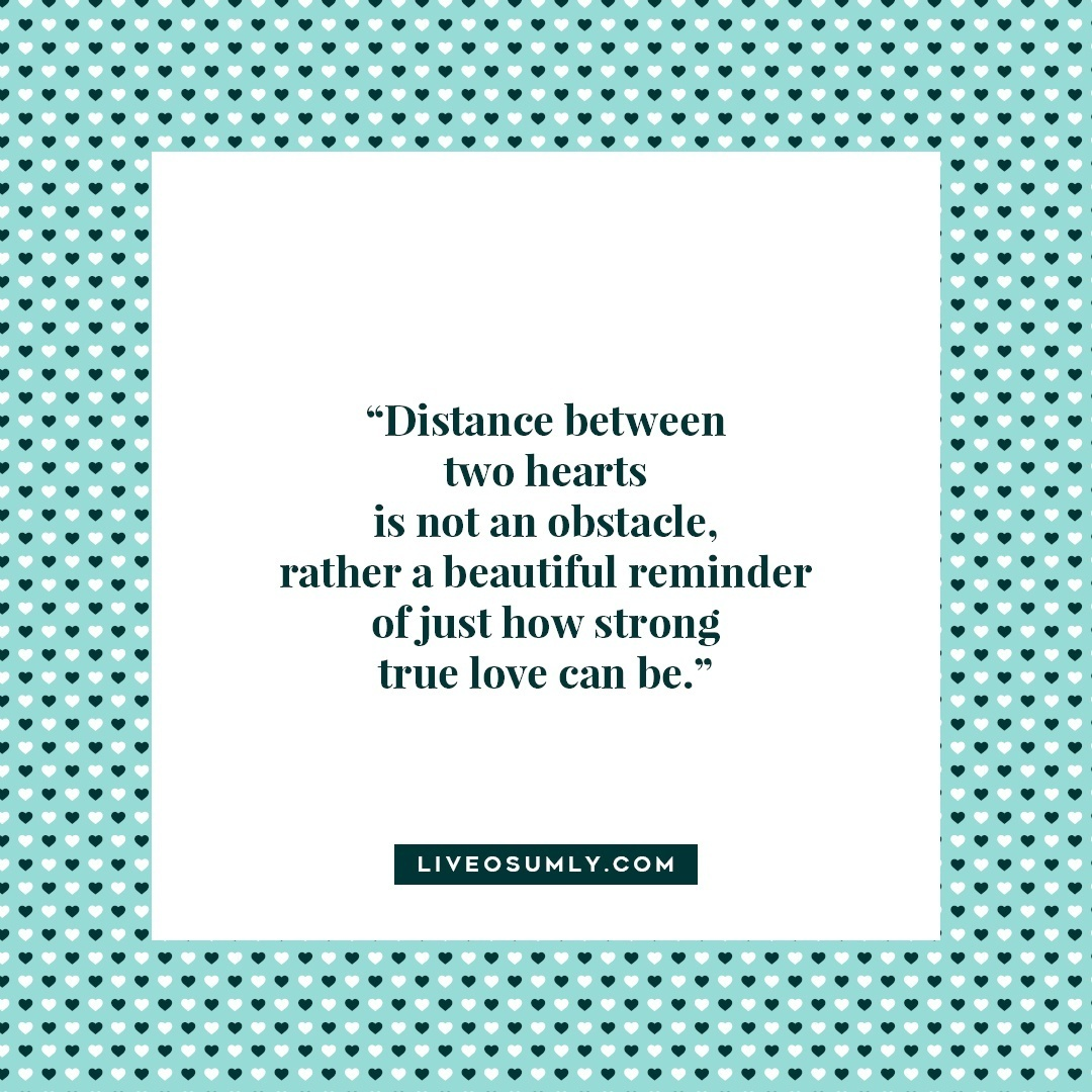 43. Surviving Long Distance Relationship Quotes - Beautiful reminder
