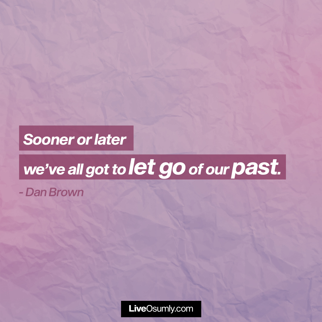 1. Dan Brown Quote on Letting Go
