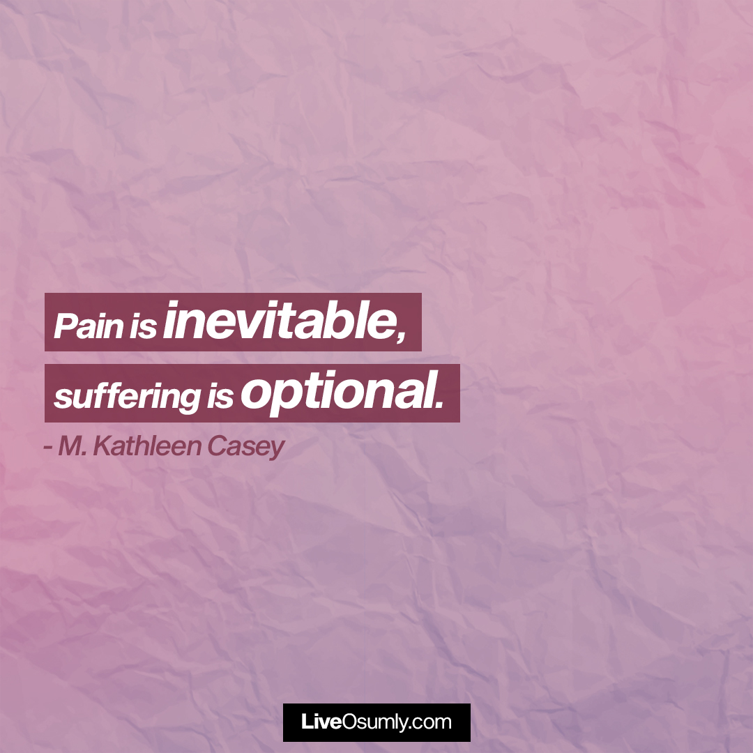 10. M. Kathleen Casey Quote about Pain and Suffering