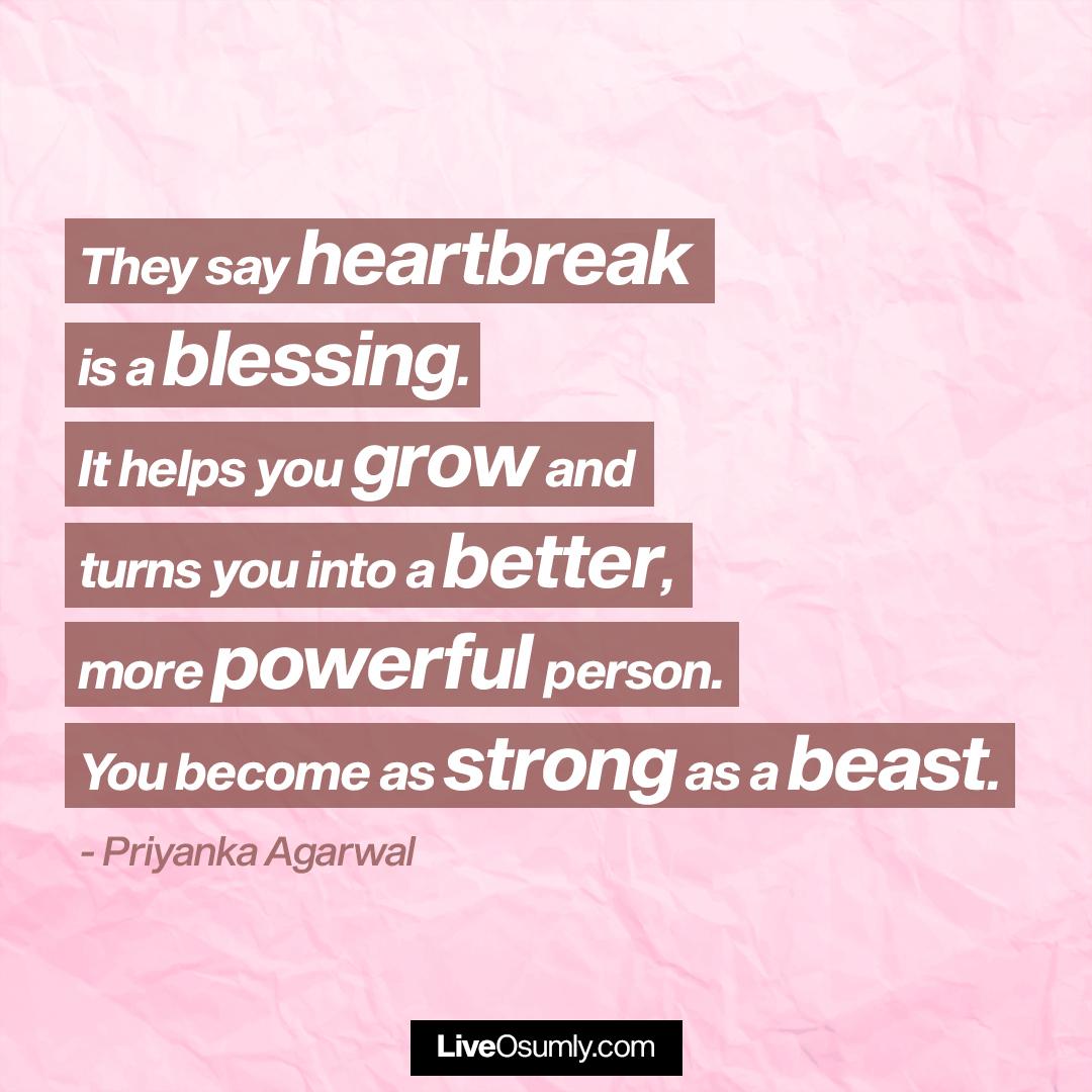 12. Priyanka Agarwal Quote on Breakup
