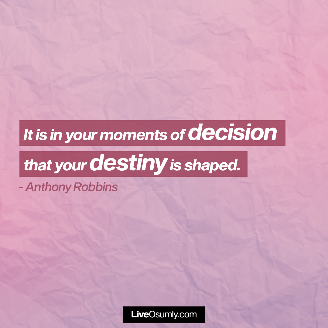 14. Decision and Destiny Quote