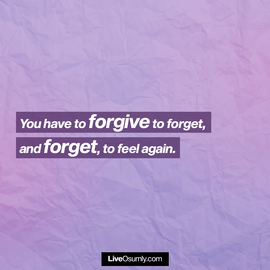 17. Forgive and Forget Quote