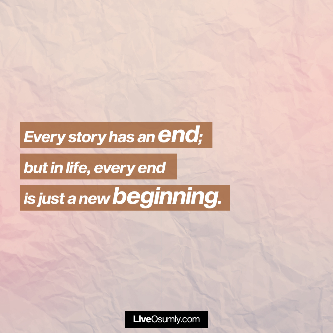 25. End and Beginning Quote