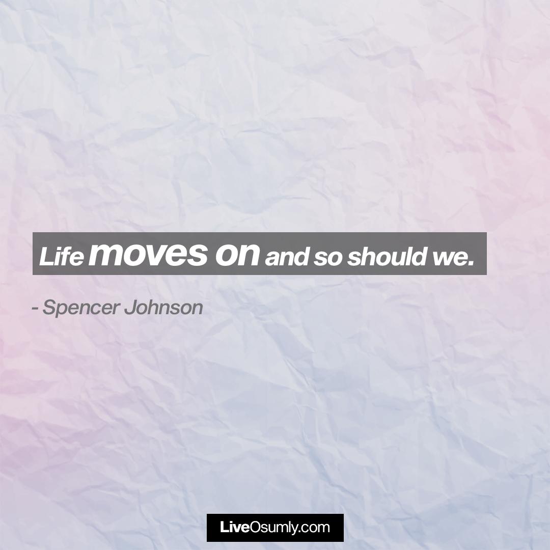 27. Spencer Johnson Quote on Breakup