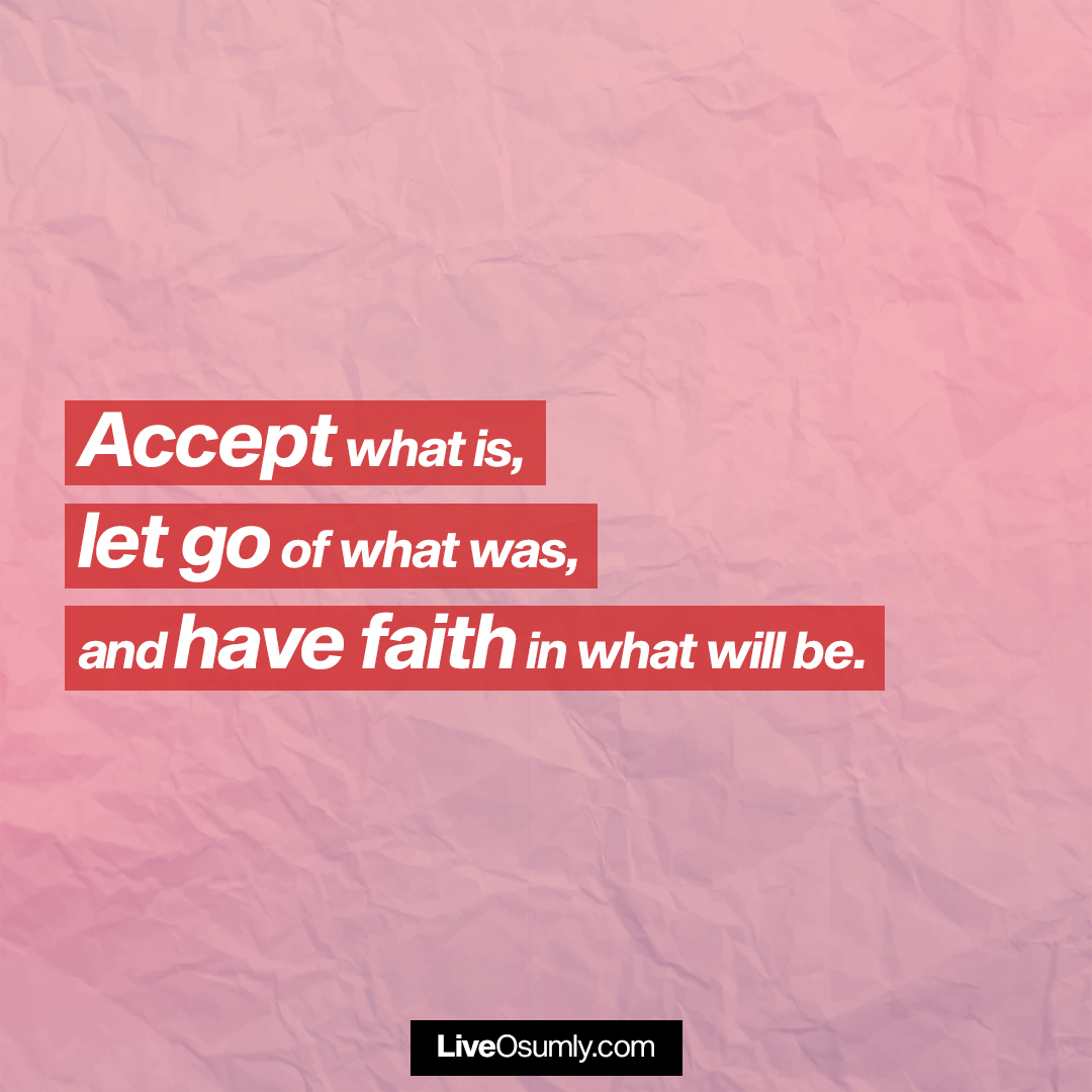 7. Accept, Let go and Have Faith Quote