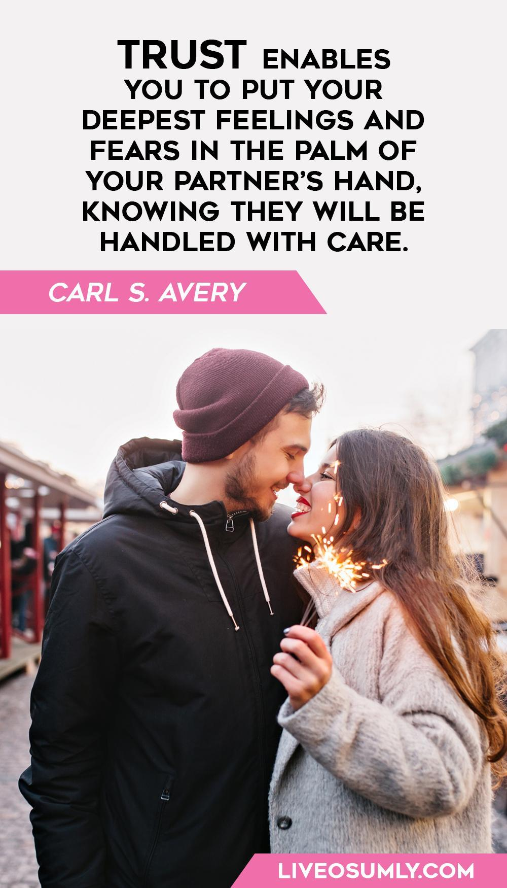 Carl S Avery one of the quotes about trust in a relationship