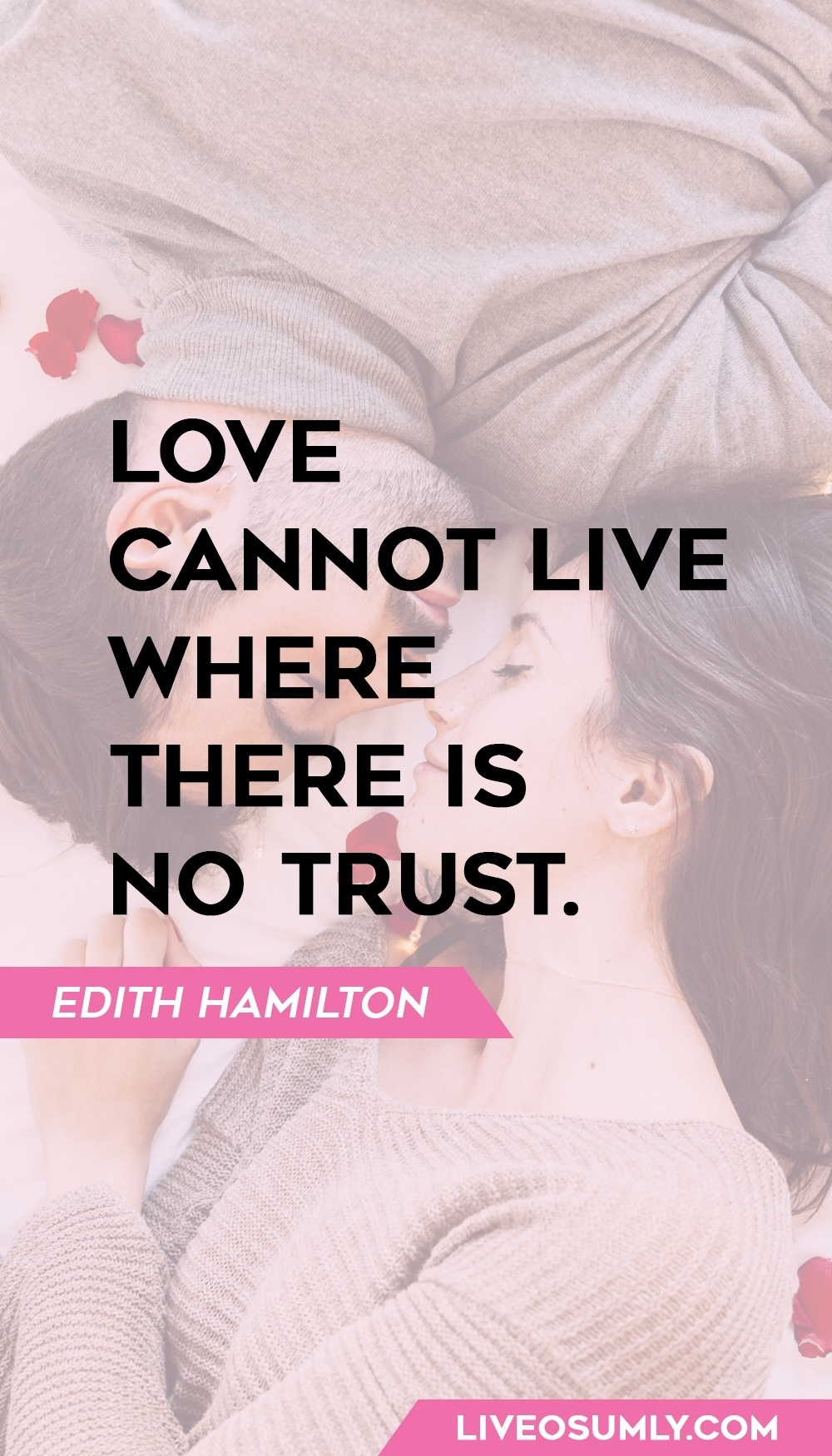 Edith Hamilton one of the quotes about trust in a relationship