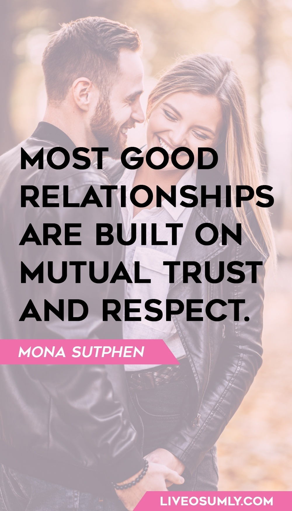 Mona Sutphen one of the quotes about trust in a relationship