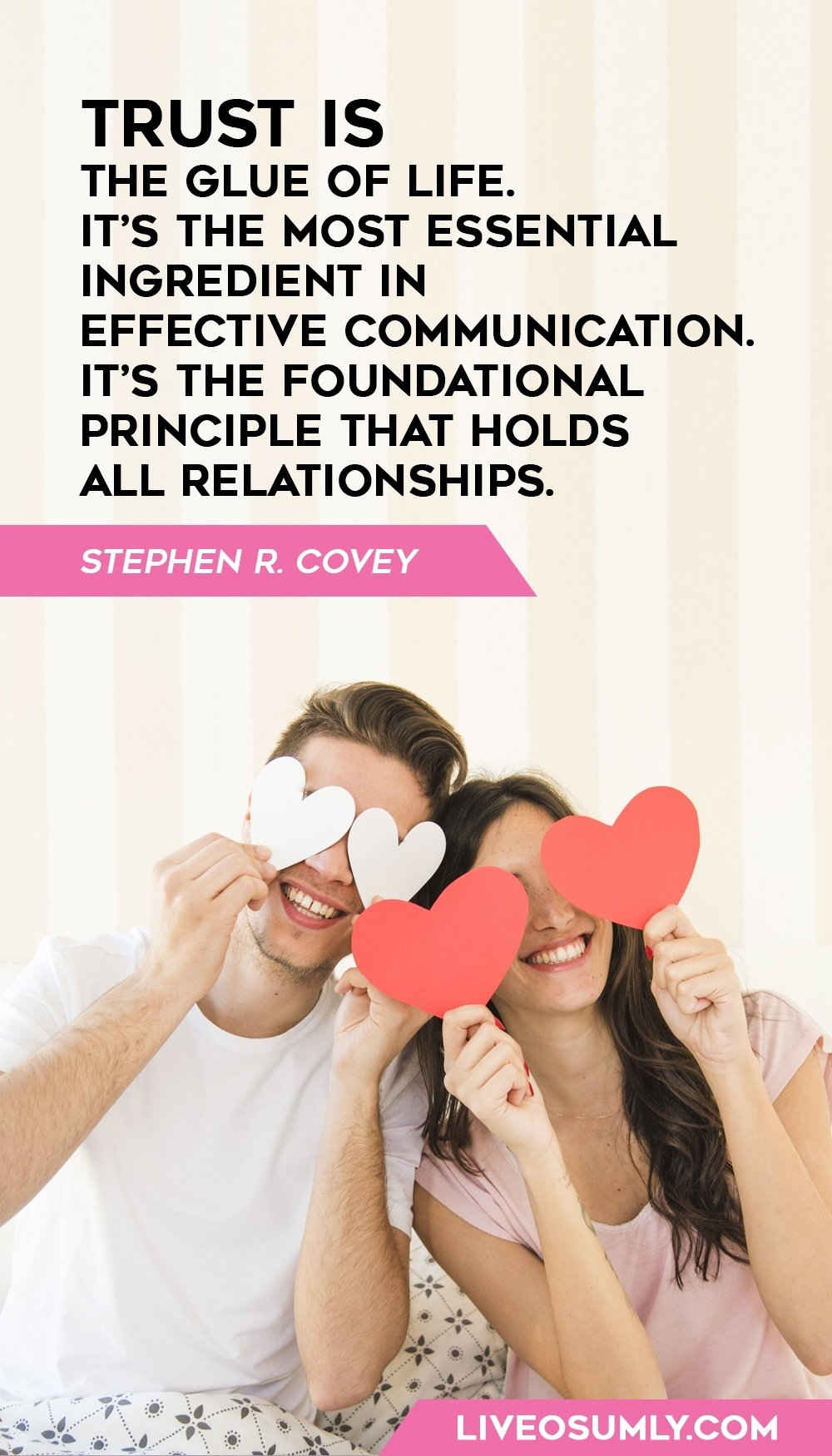 Stephen R. Covey one of the quotes about Trust in a Relationship
