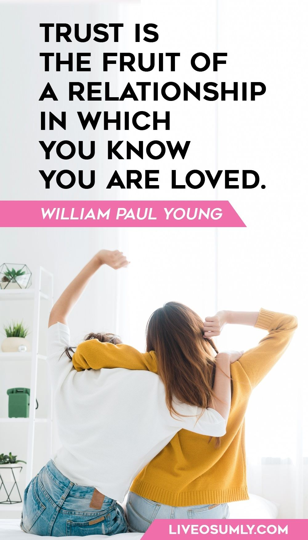 William Paul Young one of the Quotes about Trust in a Relationship