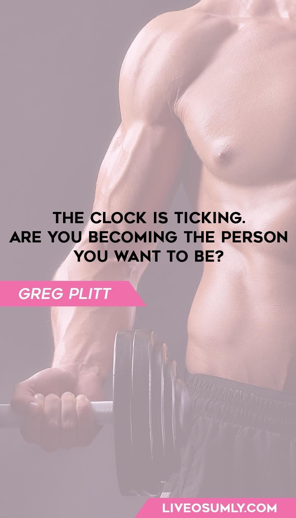34. Greg Plitt Quotes on Fitness