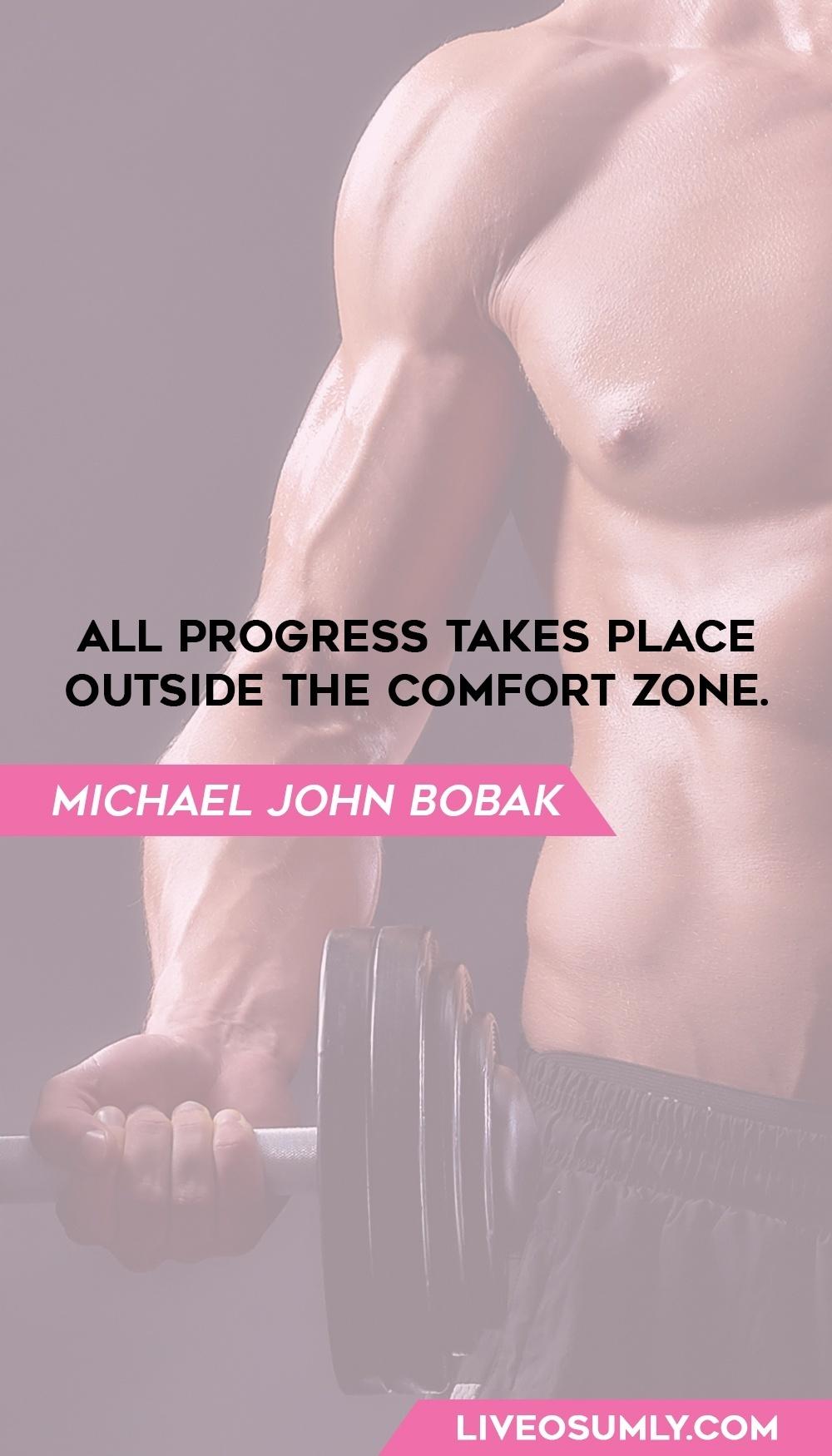 49. Michael John Bobak Fitness Quotes